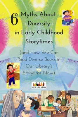 6 Myths About Diversity in Early Childhood Storytimes (and How We Can Read Diverse Books in Our Library's Storytime Now)