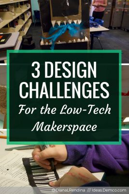 3 Design Challenges for the Low-tech Makerspace