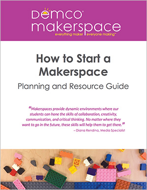 Front cover of the How to Start a Makerspace Planning and Resource Guide