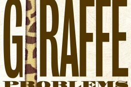 Giraffe Problems by Jory John and Lane Smith