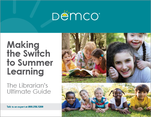 Making the Switch to Summer Learning: The Librarian's Ultimate Guide