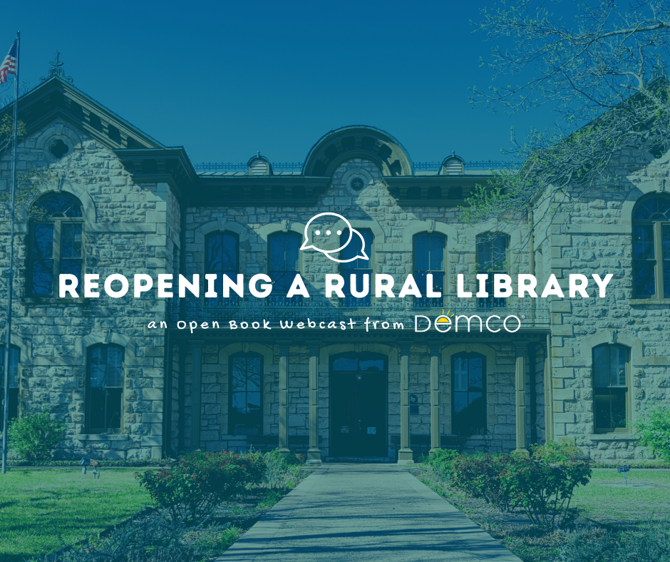 One Director's Rural Library Reopening Experience