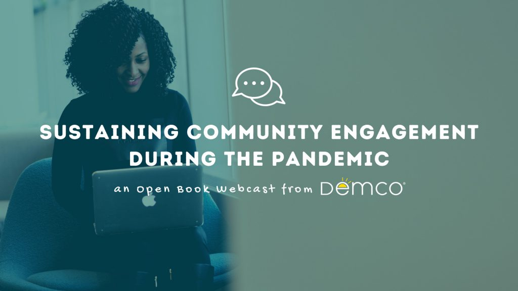 Sustaining Community Engagement During the Pandemic
