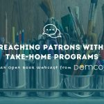 Reaching Patrons with Take-Home Programs