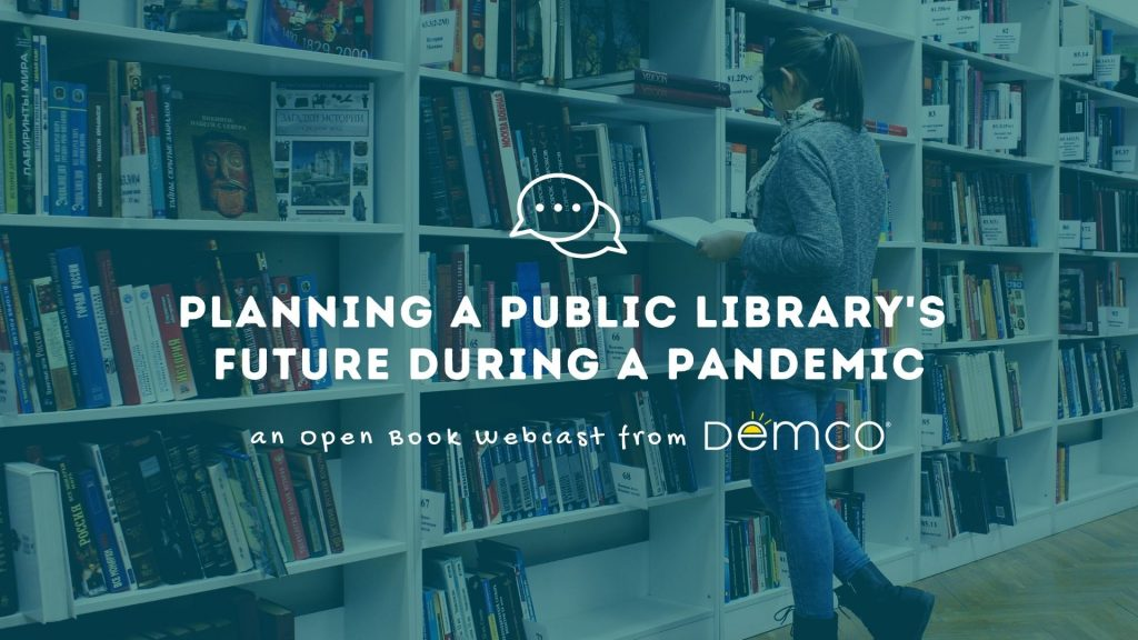 Planning a Public Library's Future During the Pandemic