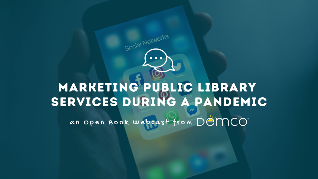 Marketing Public Library Services During a Pandemic
