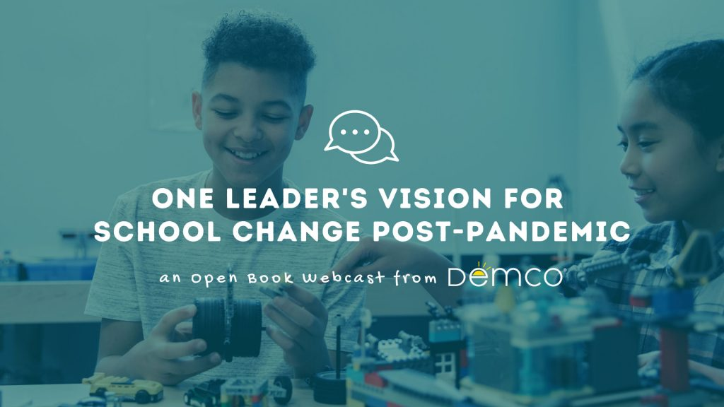 One Leader's Vision for School Change Post-Pandemic