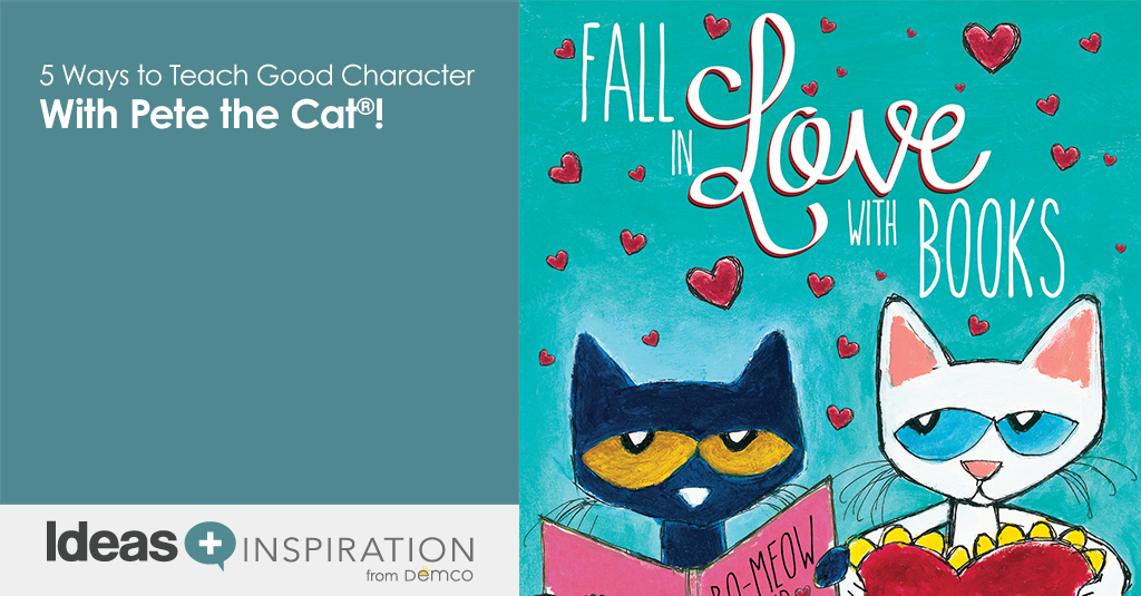 5 Ways to Teach Good Character With Pete the Cat