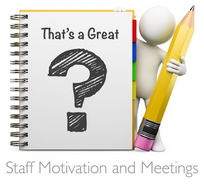 Library Advice: Staff Motivation and Meetings